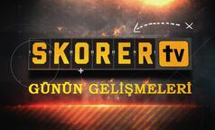 Skorer Tv Haber Bülteni - 17 Ağustos 2019