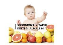 Vitamin şurupları gerekli mi ? Her çocuk vitamin şurubu içmeli mi?