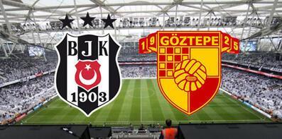 Beşiktaş Göztepe maçı ne zaman saat kaçta hangi kanalda? İlk 11'ler...