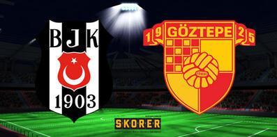 Beşiktaş-Göztepe maçı ne zaman saat kaçta hangi kanalda?