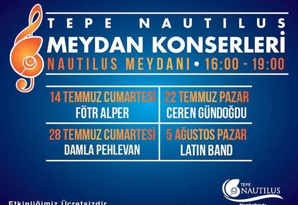 Nautilus meydan konserleri başladı