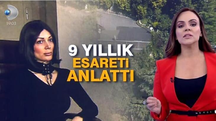 9 yıllık esareti Buket Aydın ile Kanal D Ana Haber'e anlattı