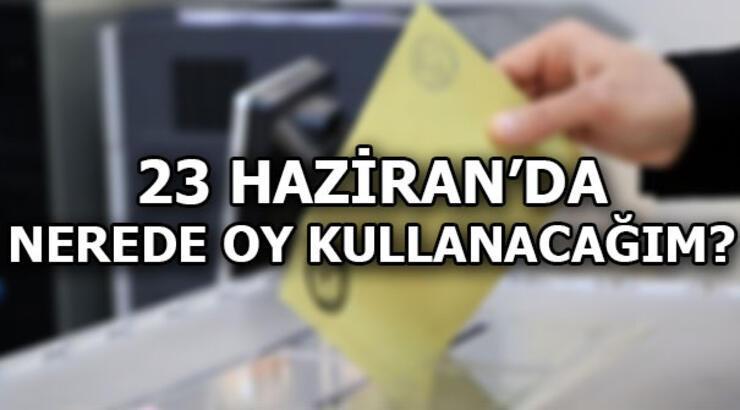Nerede oy kullanacağım? YSK seçmen sorgulama ekranı (23 Haziran İstanbul Seçimleri)