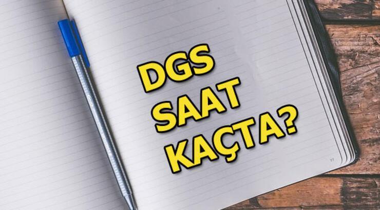 30 Haziran DGS saat kaçta başlayacak? 2019 DGS giriş yeri sorgulama