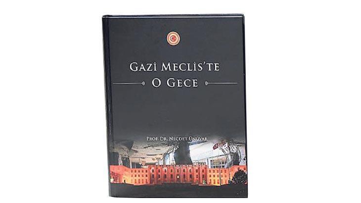 15 Temmuz'da Meclis'te  yaşananlar cep kitap oldu