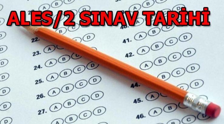 ALES/2 sınavı ne zaman yapılacak? ALES geç başvuru tarihi ne zaman?