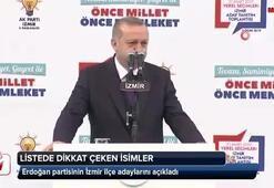 Cumhurbaşkanı Erdoğan, İzmir adaylarını açıkladı