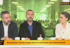Nevzat Dindar: Eren Derdiyok Ocakta bile gönderilebilir