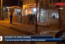 Aksaray'da park kavgası: 10 yaralı,10 gözaltı