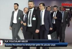 İstanbul Havalimanı'na Antalyadan gelen ilk yolcular ulaştı