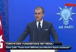 Türkiyeden Yunanistana net mesaj