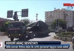 Kilis'ten İdlib sınırına askeri araç sevkıyatı