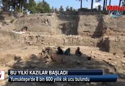 Yumuktepede 8 bin 600 yıllık ok ucu bulundu