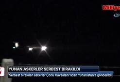 Serbest bırakılan Yunan askerler Çorlu Havaalanı'ndan Yunanistan'a gönderildi
