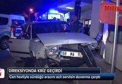 Direksiyonda kriz geçirdi, otomobili acil servise çarptı