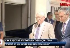 YSK Başkanı Sadi Güven açıkladı