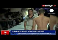 Dolce&Gabbana yine mahkemelik