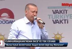 Cumhurbaşkanı Erdoğandan İnceye YSK cevabı