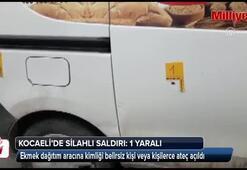 Kocaelide ekmek dağıtım aracına silahlı saldırı