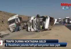 3. Havalimanı yolunda hafriyat kamyonları kaza yaptı