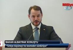 Berat Albayrak: Türkiye büyümeyi hız kesmeden sürdürüyor