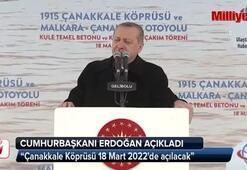 Erdoğan: Çanakkale Köprüsü 18 ay erken bitecek