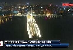 Karaköy İskelesi Haliç Tersanesine yüzdürüldü