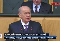 MHP Lideri Bahçeliden Hollandaya sert tepki