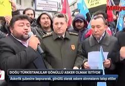 Doğu Türkistanlılar gönüllü asker olmak istiyor