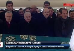Başbakan Binali Yıldırım, cenaze törenine katıldı