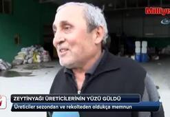 Zeytin ve zeytinyağı üreticilerinin yüzü gülüyor