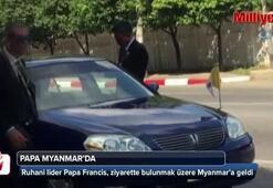 Papa Francis, ziyarette bulunmak üzere Myanmar'a geldi