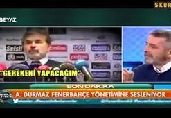 Abdülkerim Durmaz Fenerbahçelilerin sesi oldu
