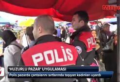 """Polis ekiplerinden """"Huzurlu Pazar"""" uygulaması"""