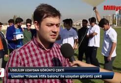 Bu görüntüyü Türk lise öğrencileri çekti