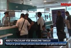 ABD'li yolcular Atatürk Havalimanı'nda vize engeline takıldı