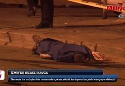 İzmirde bıçaklı kavga: 1 ölü, 1 ağır yaralı