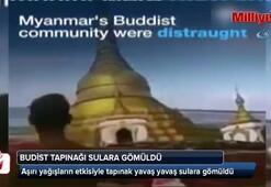 Mynmardaki Budist tapınağı sulara gömüldü