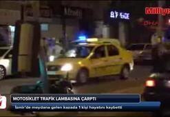 İzmirde motosiklet kazası