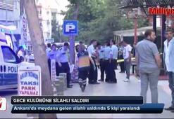 Başkent'te gece kulübünde silahlı saldırı