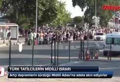 Türk tatilciler depreme rağmen Midilli adasına akın ediyor