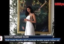 Dünyaca ünlü model Raudha Athif intihar etti