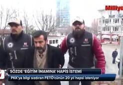 PKKya bilgi sızdıran FETÖcünün 20 yıl hapsi isteniyor