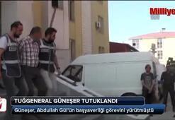 Gözaltına alınan Tuğgeneral İsmail Güneşer tutuklandı