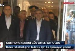 Cumhurbaşkanı Gül ameliyat oldu
