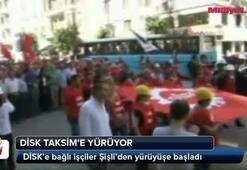 DİSK Taksime yürüyor