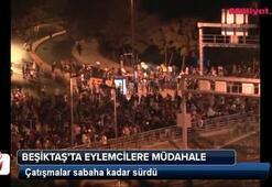 Beşiktaşta eylemcilere müdahale