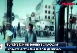 Türkiyeyi Eurovisiona kalbinde götürüyor