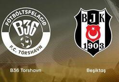 Beşiktaşın B36 Torshavn kadrosu belli oldu