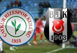 Çaykur Rizespor Beşiktaş Süper Lig maçı ne zaman saat kaçta